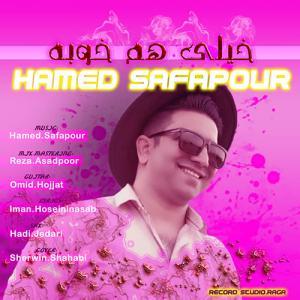 Hamed Safapour Kheyli Ham Khoobeh