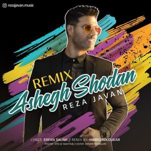 Reza Javan Ashegh Shodan (Remix)
