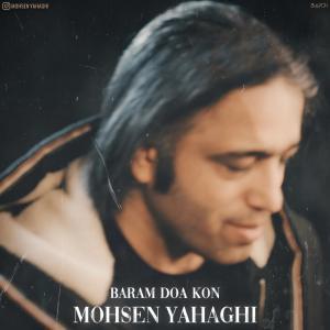 Mohsen Yahaghi Baram Doa Kon