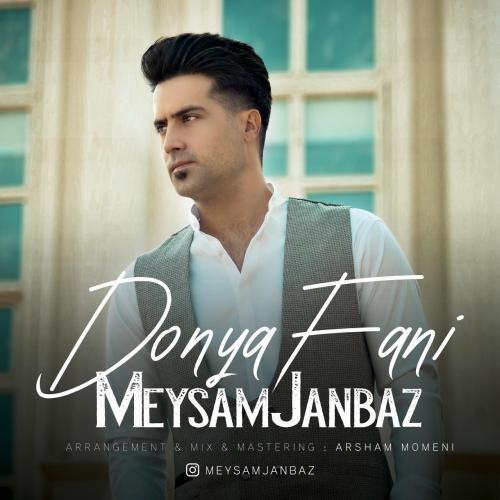 Meysam Janbaz Donya Fani