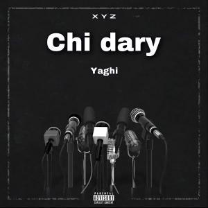 Yaghi Chi Dary