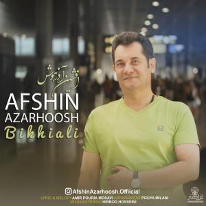 Afshin Azarhoosh Bikhiali
