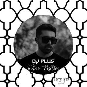 DJ Plus Techno Position EP01