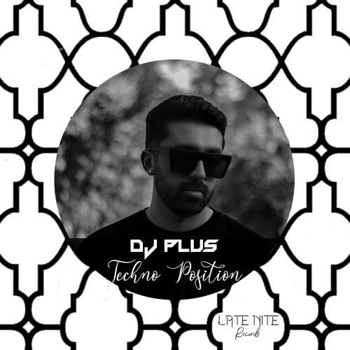 دانلود پادکست DJ Plus Techno Position EP01