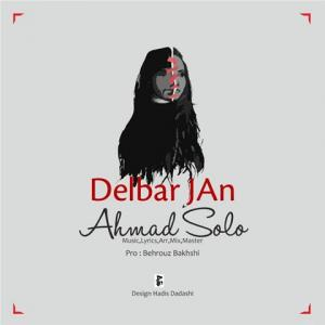 Ahmad Solo Delbar Jan