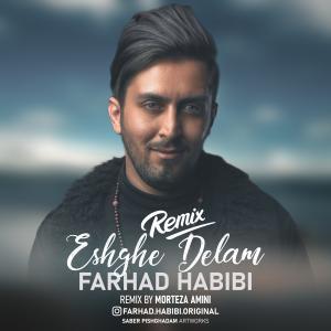 Farhad Habibi Eshghe Delam