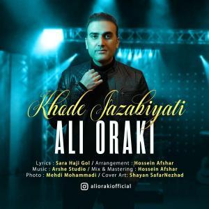Ali Oraki Khode Jazabiyati