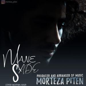 Morteza Piten Mane Sade