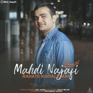 Mahdi Najafi Rahate Khiyale Man