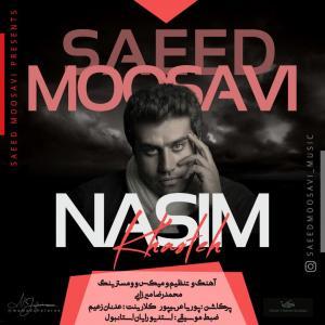 Saeed Moosavi Nasim Khasteh