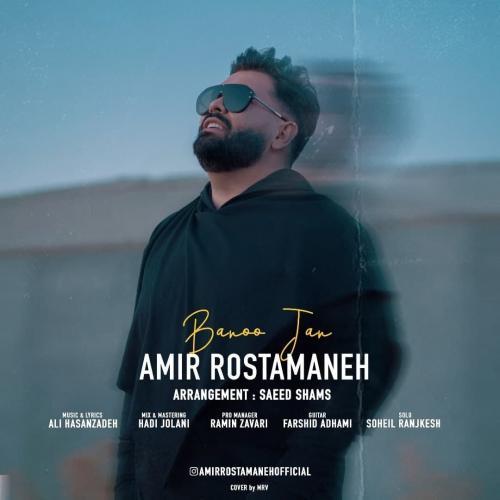 Amir Rostamaneh Banoo Jan