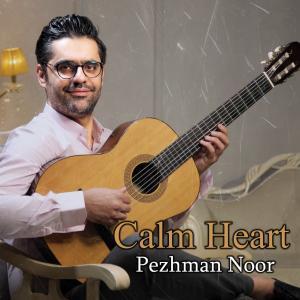 Pezhman Noor Calm Heart