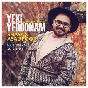 Shayan Asadpoor Yeki Yedoonam