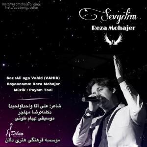 Reza Mohajer Sevgilim