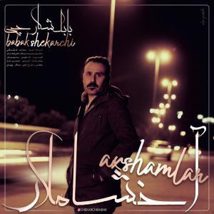 Babak Shekarchi Akhshamlar