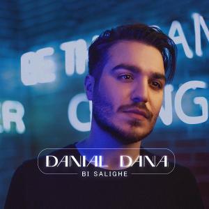Danial Dana Bi Salighe