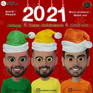 Hesam Abdollahzade , Arzhang , Mahdi Sani 2021