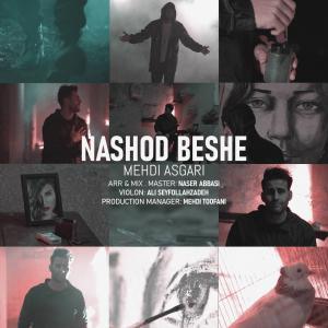 Mehdi Asgari Nashod Beshe