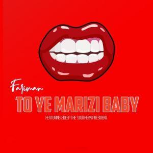 Fariman To Ye Marizi Baby
