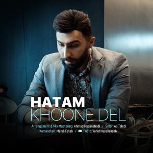 Hatam Khoone Del