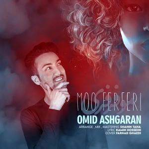 Omid Ashgaran Moo FerFeri