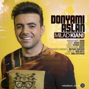 Milad Kiani Donyami Aslan