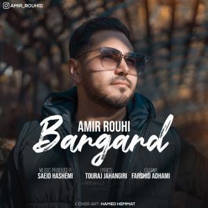 Amir Rouhi Bargard