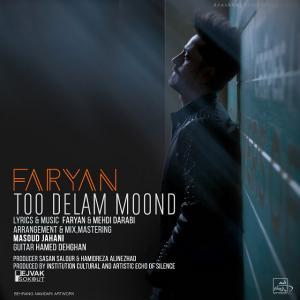 Faryan Too Delam Moond