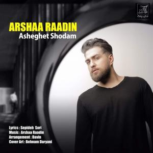 Arsha Radin Asheghet Shodam