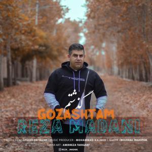 Reza Madani Gozashtam