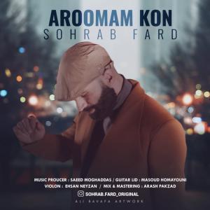 Sohrab Fard Aroomam Kon