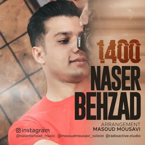دانلود آهنگ ناصر بهزاد هزار و چهارصد