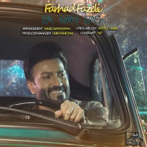 Farhad Fazeli Ba Man Bash