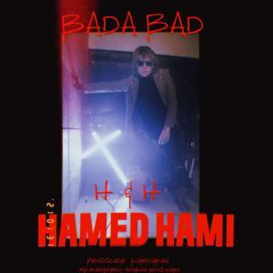 Hamed Hami Bada Bad