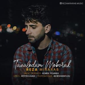 Reza Mirarab – Tavallodam Mobarak