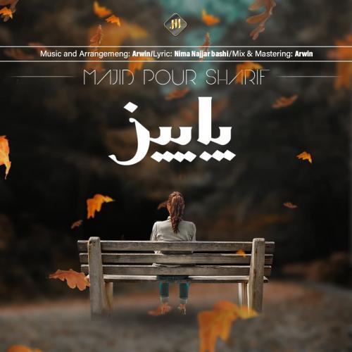 Majid Pour Sharif – Paeiz
