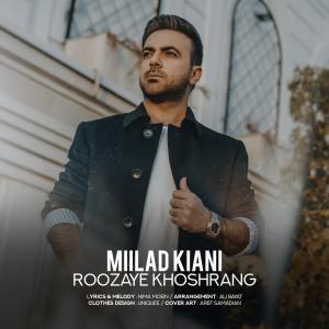 Milad Kiani Roozaye Khoshrang