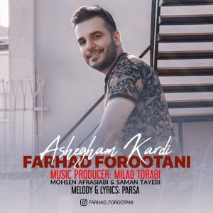 Farhad Forootani Ashegham Kardi