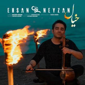 Ehsan Neyzan – Khial