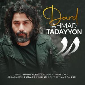 Ahmad Tadayyon – Dard