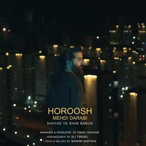 Hoorosh Band – Shayad Ye Shab Baron