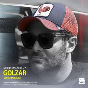Mohammadreza Golzar – Mishe Bargardi