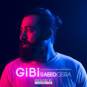 Saeed Osra Gibi