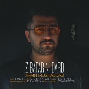 Armin Moghaddasi Zibatarin Dard