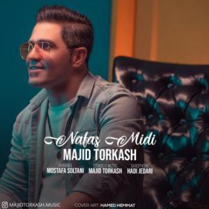 Majid Torkash Nafas Midi