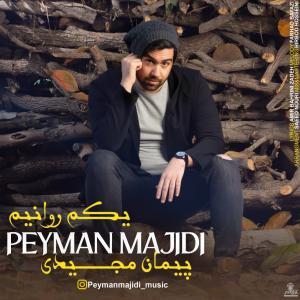 Peyman Majidi Yekam Ravaniam