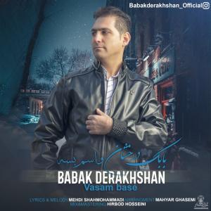 Babak Derakhshan Vasam Base
