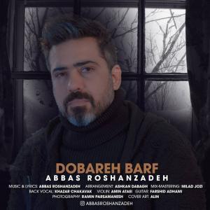 Abbas Roshanzadeh Dobareh Barf