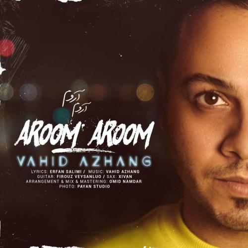 Vahid Azhang Aroom Aroom