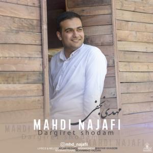 Mahdi Najafi Dargiret Shodam